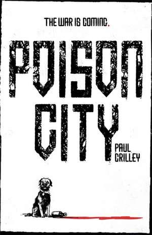 Crilley, P: Poison City de Paul Crilley