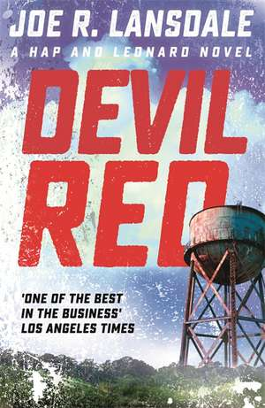 Devil Red de Joe R. Lansdale