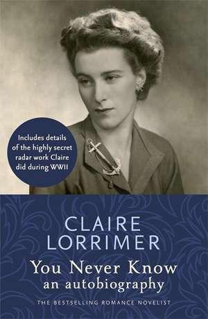 You Never Know de Claire Lorrimer