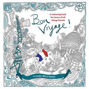 Bon Voyage! de Lizzie Mary Cullen
