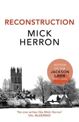 Reconstruction de Mick Herron