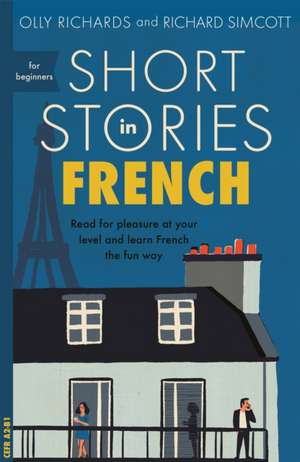 Short Stories in French for Beginners de Olly Richards