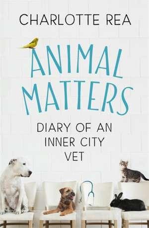 Animal Matters de Charlotte Rea