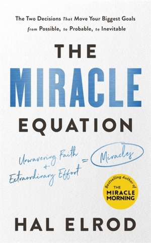 The Miracle Equation de Hal Elrod