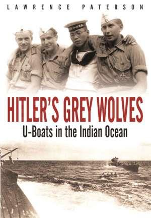 Hitler's Grey Wolves de Lawrence Paterson