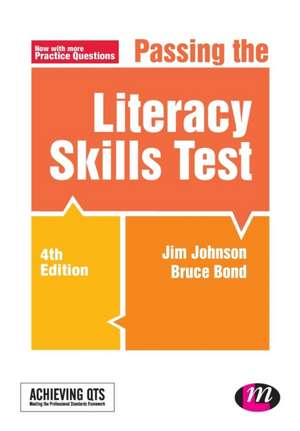 Passing the Literacy Skills Test de Jim Johnson
