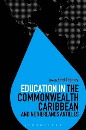 Education in the Commonwealth Caribbean and Netherlands Antilles de Emel Thomas