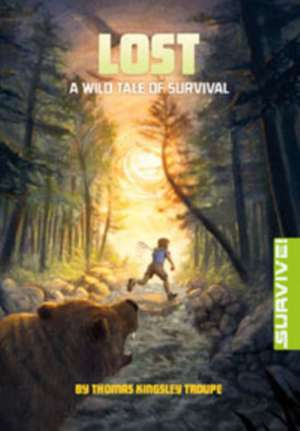 Lost: A Wild Tale of Survival