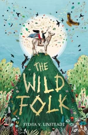The Wild Folk de Sylvia V. Linsteadt