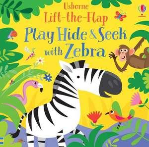 Play Hide and Seek with Zebra de Sam Taplin