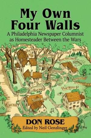 My Own Four Walls de Don Rose