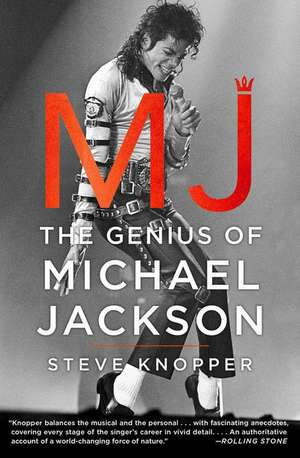 Mj:  The Genius of Michael Jackson de Steve Knopper