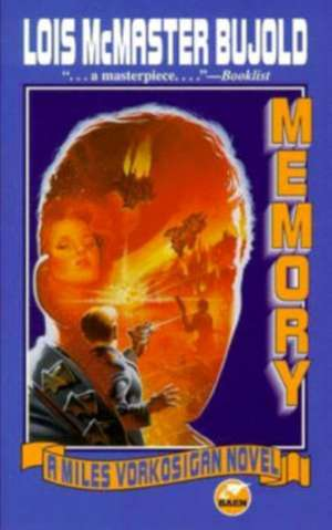 Memory de Lois McMaster Bujold