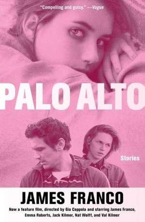 Palo Alto:  Stories de James Franco