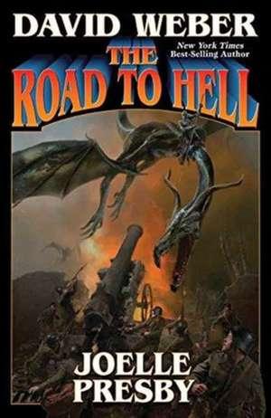 The Road to Hell de David Weber