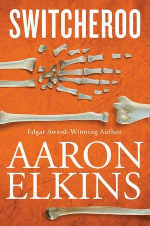 Switcheroo de Aaron Elkins