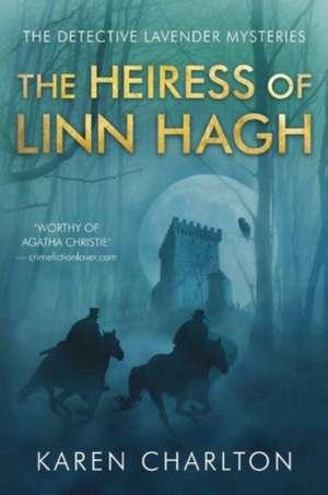 The Heiress of Linn Hagh de Karen Charlton