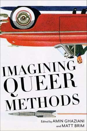 Imagining Queer Methods de Matt Brim