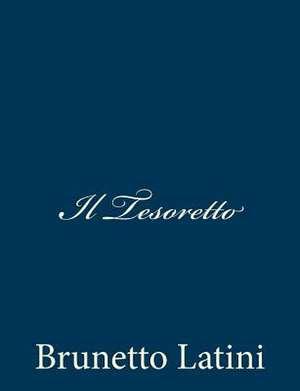 Il Tesoretto de Brunetto Latini