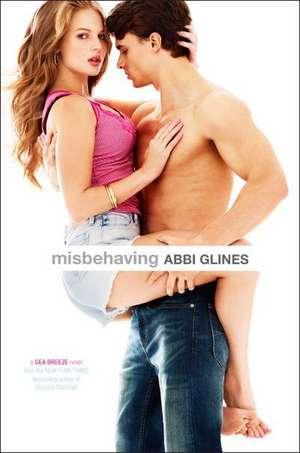 Misbehaving de Abbi Glines