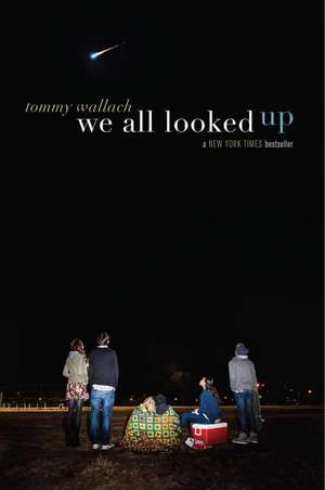 We All Looked Up de Tommy Wallach