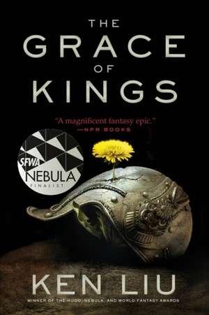 GRACE OF KINGS de Ken Liu