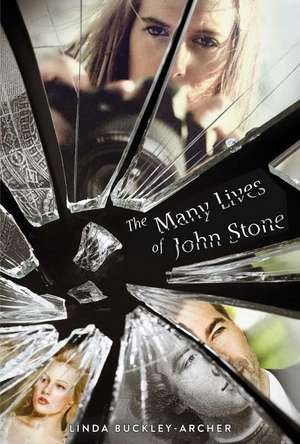 The Many Lives of John Stone de Linda Buckley-Archer