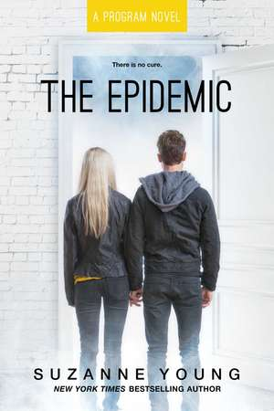 The Epidemic de Suzanne Young
