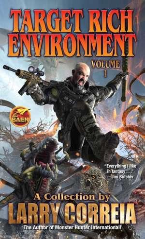 Target Rich Environment de Larry Correia