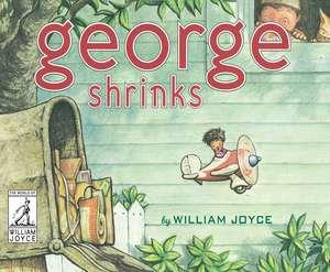 George Shrinks de William Joyce