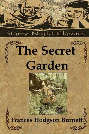 The Secret Garden de Frances Hodgson Burnett