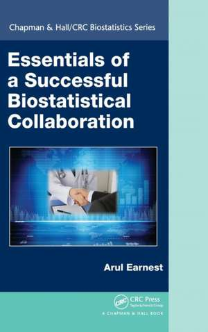 Essentials of a Successful Biostatistical Collaboration