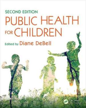 Public Health for Children, Second Edition