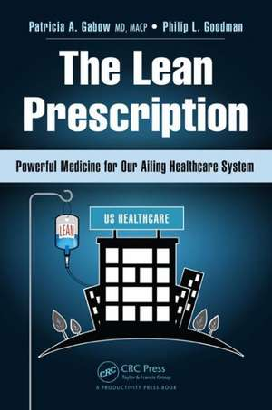 The Lean Prescription