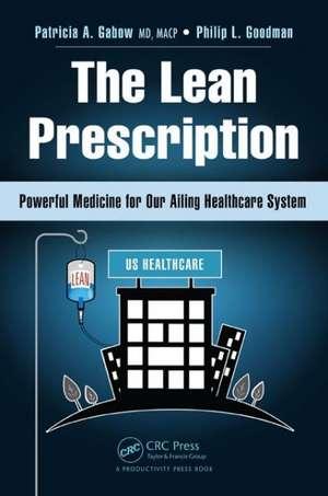 The Lean Prescription de Patricia A. Gabow