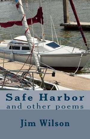Safe Harbor de Jim Wilson