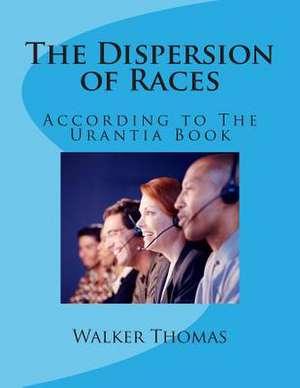 The Dispersion of Races de Walker Thomas