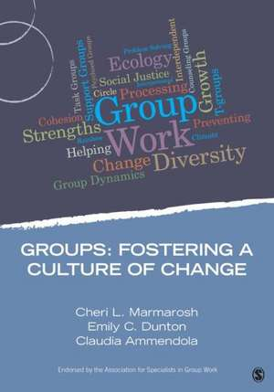 Groups: Fostering a Culture of Change