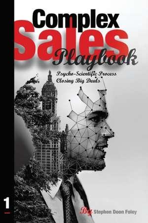 Complex Sales Playbook de Stephen Doon Foley