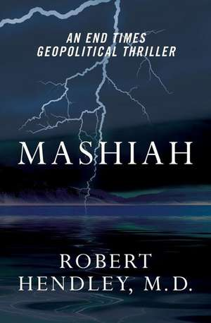 Mashiah de Robert Hendley