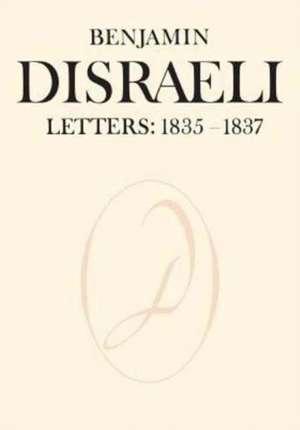 Benjamin Disraeli Letters de Benjamin Disraeli