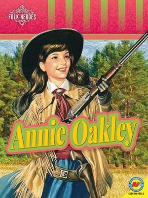 Annie Oakley de Jill Foran