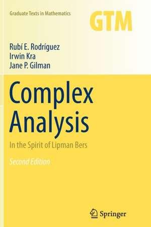 Complex Analysis: In the Spirit of Lipman Bers de Rubí E. Rodríguez