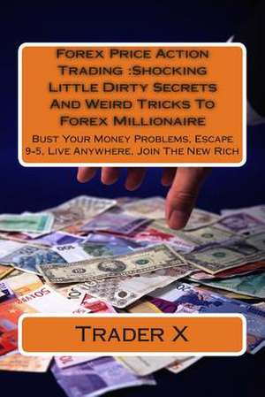 Forex Price Action Trading de Trader X
