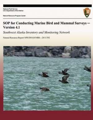 Sop for Conducting Marine Bird and Mammal Surveys - Version 4.1 de James L. Bodkin