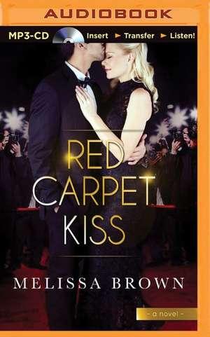 Red Carpet Kiss de Melissa Brown