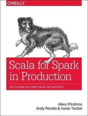 Scala for Spark in Production de Alexy Khabrov