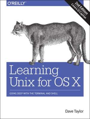 Learning Unix for OS X, 2e de Dave Taylor