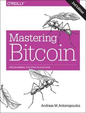 Mastering Bitcoin 2e de Andreas Antonopoulos