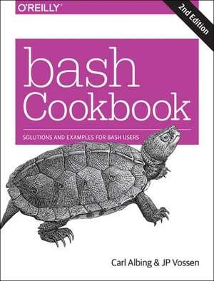 bash Cookbook 2e de Carl Albing